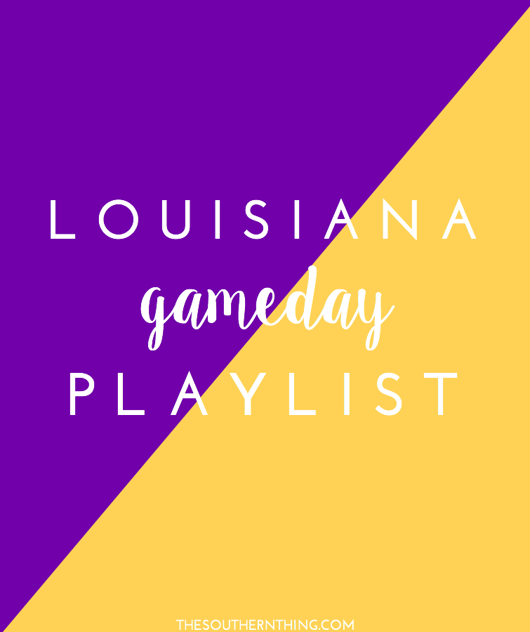LSU Gameday Tailgating Playlist