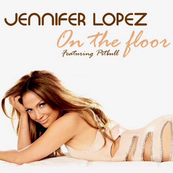 Jennifer Lopez And Pitbull Lyrics, On The Floor Lyrics
