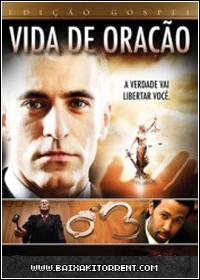 Capa Baixar Filme Vida de Oração Dublado DVDRip RMVB   Torrent Baixaki Download