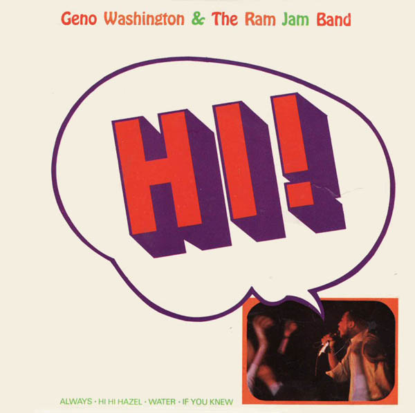 Geno Washington His Ram Jam Band Geno Washington The Ram Jam Band Different Strokes