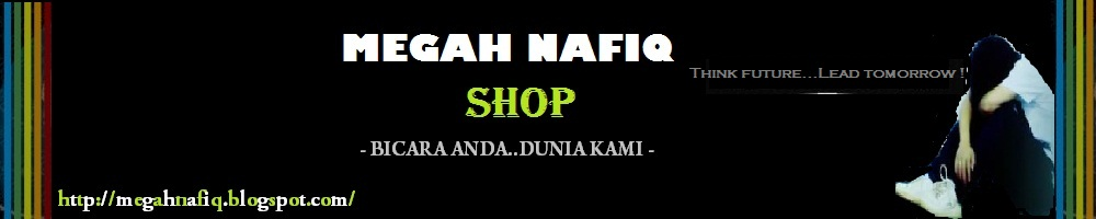 MEGAH NAFIQ SHOP