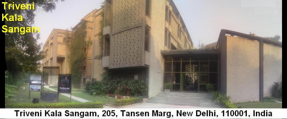 Triveni Kala Sangam Delhi