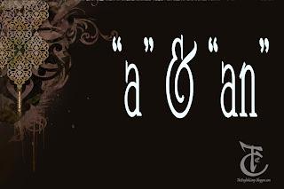 """Penggunaan """"a"""" dan """"an"""""""