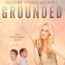 Cover Reveal - Grounded by Heather Young -Nichols