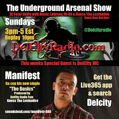 http://www.mixcloud.com/DelCityRadio/the-underground-arsenal-show-with-special-guest-delcity-mc-manifest/