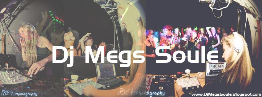 Dj Megs Soule