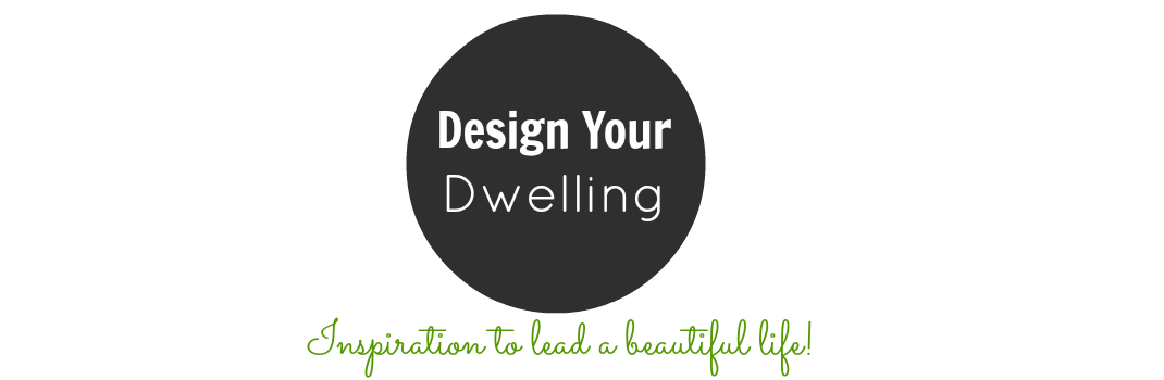 Design Your Dwelling
