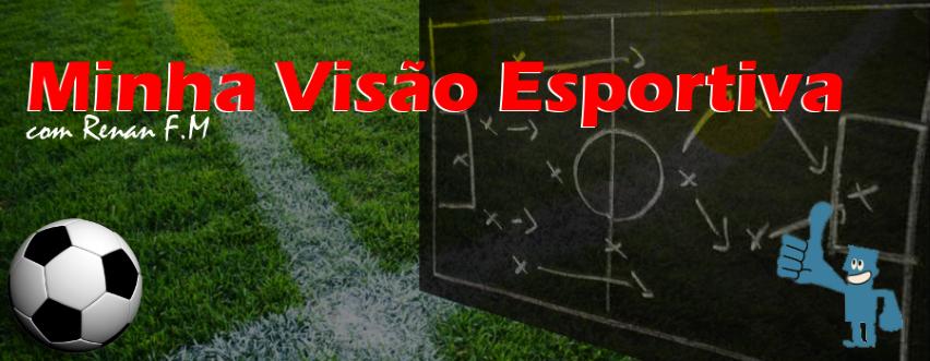 Opinião Esportiva! Renan F.M.