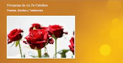 """""""Vivencias de mi Fe Catolica"""" Blog"""