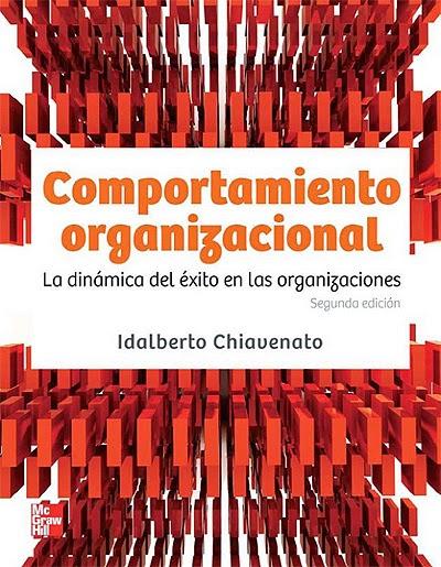 Comportamiento Organizacional - Idalberto Chiavenato