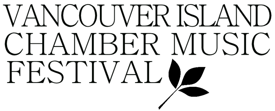 VANCOUVER ISLAND CHAMBER MUSIC FESTIVAL