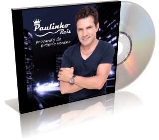 Paulinho Reis – Provando do Próprio Veneno Part. Giovani