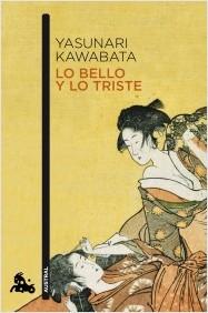 LO BELLO Y LO TRISTE. Kawabata