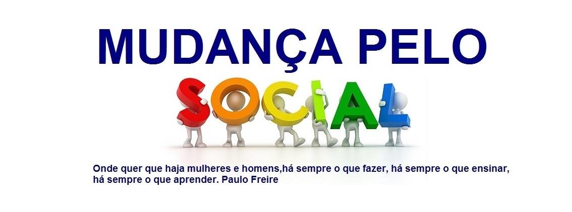Mudança pelo Social