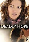 Esperanza Mortal (Deadly Hope) (2012)