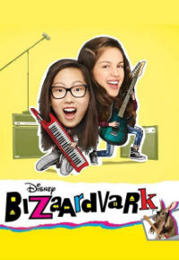 Bizaardvark - Season 1
