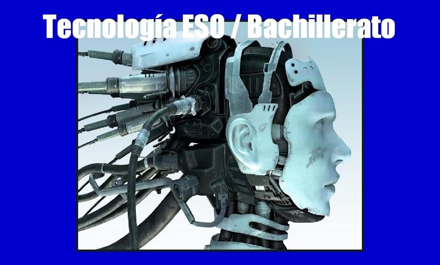 Tecnología ESO / Bachillerato