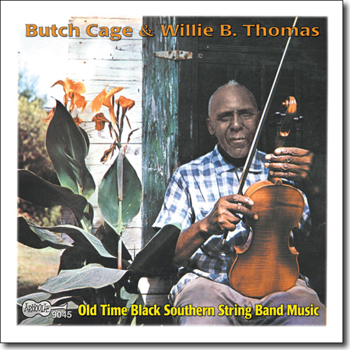 Butch Cage With Clarence Edwards Charles Henderson 4 Willie Thomas and Robert Pete Williams Raise A