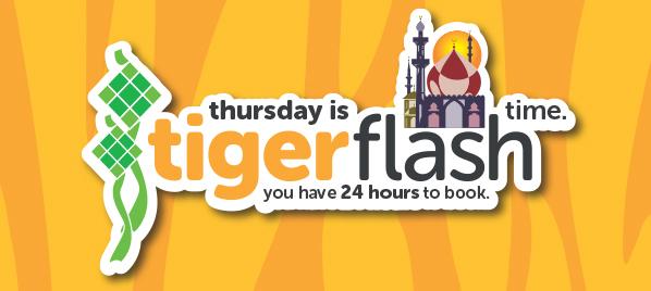 Tigerair 虎航【Tigerflash 快閃】澳門飛新加坡$849起,香港飛浮羅交怡$805起,只限24小時。