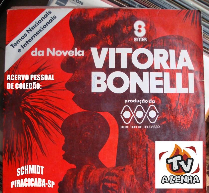 NOVELA - VITÓRIA BONELLI /  TV TUPI