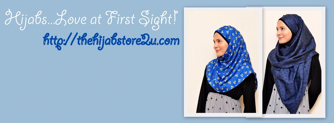 Hijabs...Love at First Sight!