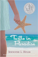 bookcover of Newbery Honor Book - TURTLE IN PARADISE by Jennifer L. Holm
