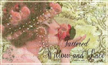 This Blog: Tattered Willow and Lace _