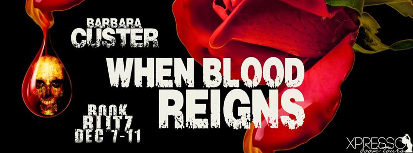 When Blood Reigns Book Blitz