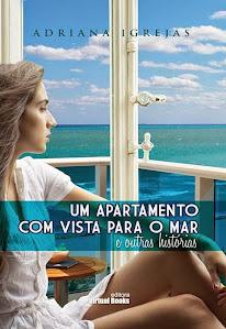 Um apartamento com vista para o mar e outras histórias:
