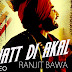 Lyrics -Jatt Di Akal - Full Song By Ranjit Bawa