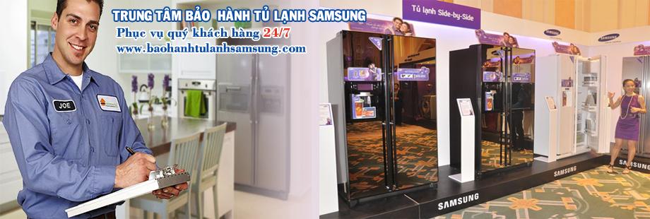 Bảo hành tủ lạnh SAMSUNG tại nhà Hà Nội