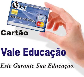 Cartão Vale Educação