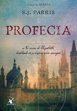 Profecia - Giordano Bruno - Livro 02 - S. J. Parris