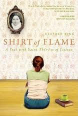 SHIRT OF FLAME: A YEAR WITH ST. THRSE OF LISIEUX!