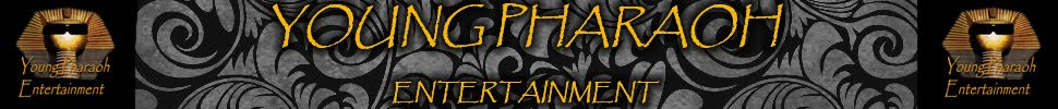 Young Pharaoh Entertainment