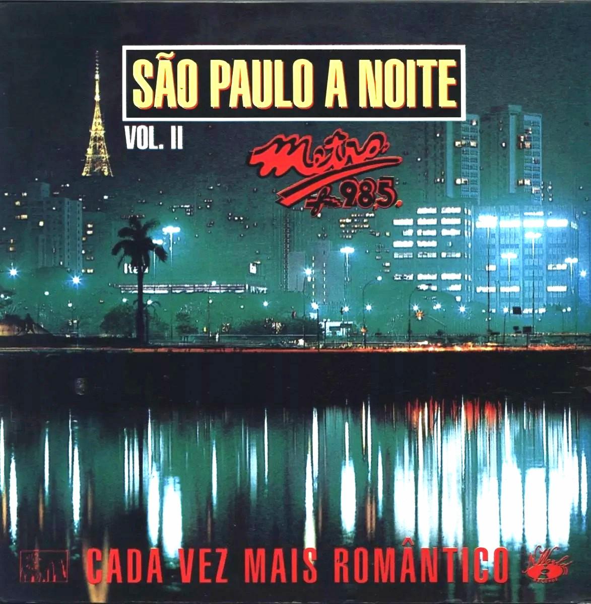 São Paulo A Noite Metrô FM 98,5  Vol. 2