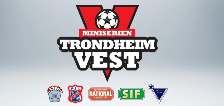 Miniserien Trondheim Vest