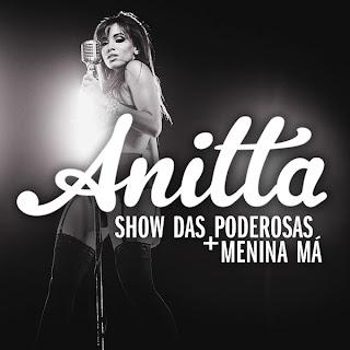 Download Menina Má – Anitta Mp3
