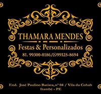 THAMARA MENDES<br>FESTAS E PERSONALIZADOS