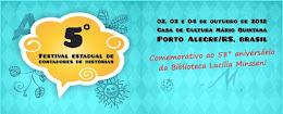 V Festival Estadual de Contadores de Histórias em Porto Alegre
