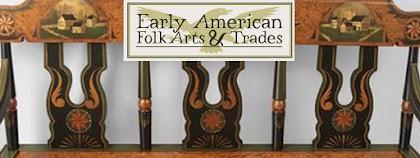 Early American Folk Art & Trades