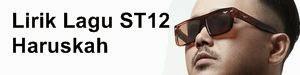 Lirik Lagu ST12 - Haruskah