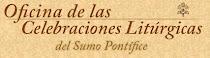 OFICINAS DE LAS CELEBRACIONES DEL PAPA