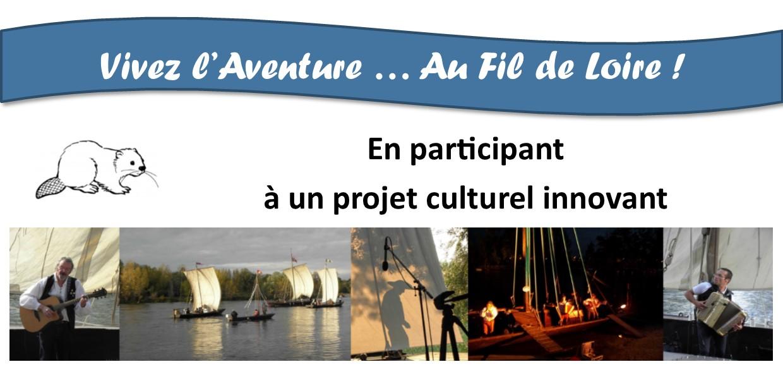 Vivez l'aventure Au Fil de Loire