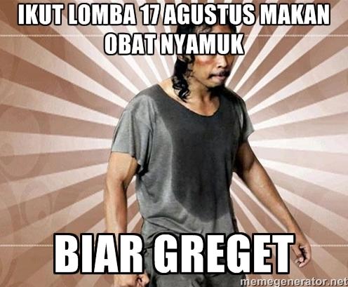 Kumpulan Meme Lucu dan Terbaru Hari Kemerdekaan 17 Agustus 2015