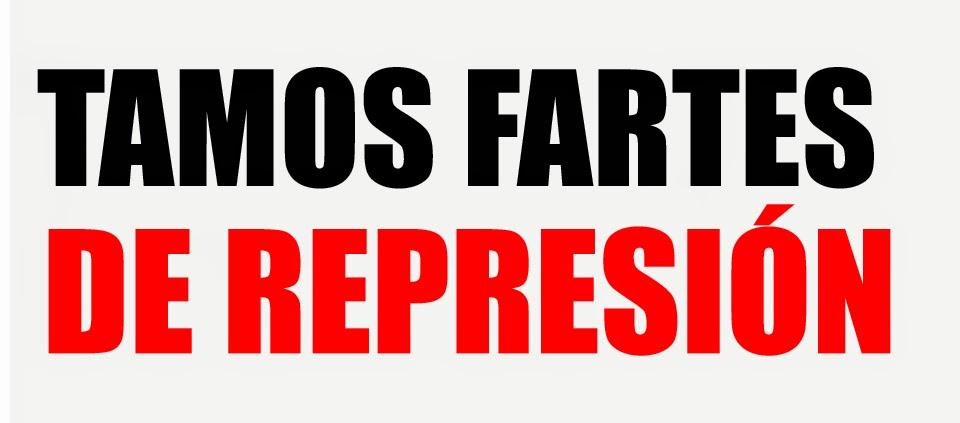 Tamos fartos/es de represión