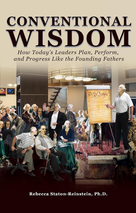 Conventional Wisdom: How Today's Leaders Plan, Perform, and Progress Like the Founding Fathers