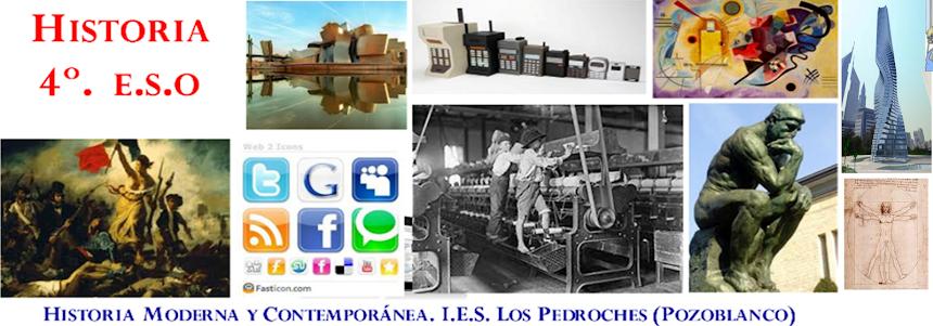 Histora 4º. E.S.O. I.E.S. Los Pedroches (Pozoblanco)