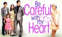 BE CAREFUL WITH MY HEART Watch TV Stremaing Online Teleserye TV Series Dramarama Teleserye TV series Pinoy Teleserye Online Free TFC Pinoy TV Online