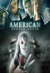 فيلم American Horror House رعب